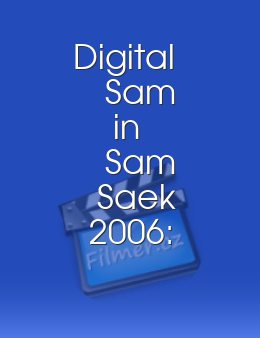 Digital Sam in Sam Saek 2006: Talk to Her