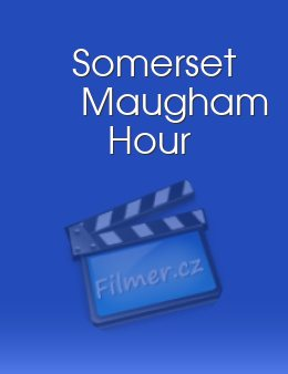 Somerset Maugham Hour