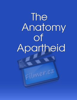 The Anatomy of Apartheid