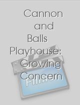 Cannon and Balls Playhouse: Growing Concern