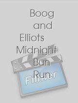 Boog and Elliots Midnight Bun Run