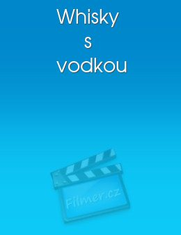 Whisky s vodkou download