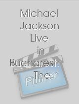 Michael Jackson Live in Bucharest: The …