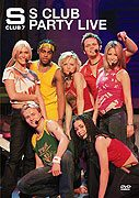 S Club 7: S Club Party Live