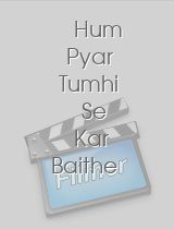 Hum Pyar Tumhi Se Kar Baithe download