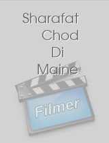 Sharafat Chod Di Maine