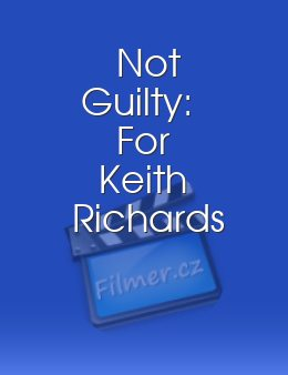 Not Guilty: For Keith Richards