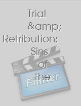 Trial & Retribution Sins of the Father