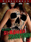 O.C Babes and the Slasher of Zombietown