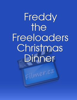 Freddy the Freeloaders Christmas Dinner