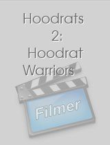Hoodrats 2 Hoodrat Warriors