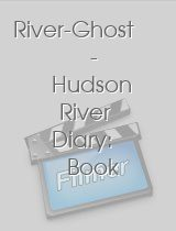 River-Ghost - Hudson River Diary: Book IV