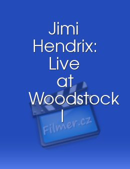 Jimi Hendrix: Live at Woodstock I download