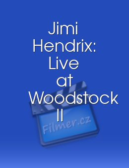 Jimi Hendrix: Live at Woodstock II