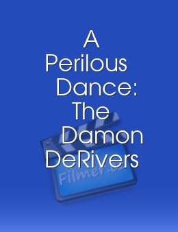 A Perilous Dance: The Damon DeRivers Story download