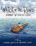 Eddie Vedder – Water on the Road