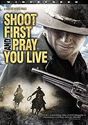 Shoot First and Pray You Live Because Luck Has Nothing to Do with It