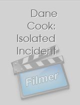 Dane Cook Isolated Incident