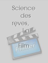 Science des rêves, La - Film B download