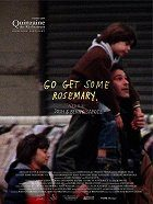 Go Get Some Rosemary