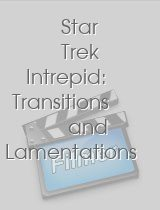 Star Trek Intrepid: Transitions and …