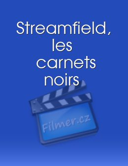Streamfield, les carnets noirs download