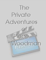 The Private Adventures of Pierre Woodman 10: Behind the Scenes