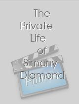 The Private Life of Simony Diamond