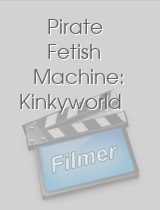 Pirate Fetish Machine: Kinkyworld download