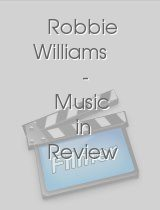 Robbie Williams - Music in Review