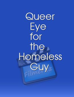 Queer Eye for the Homeless Guy