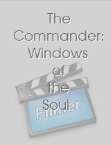 The Commander: Windows of the Soul