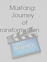 Mustang Journey of Transformation