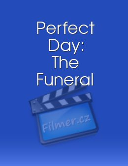 Perfect Day The Funeral