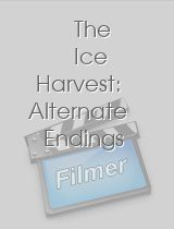 The Ice Harvest: Alternate Endings