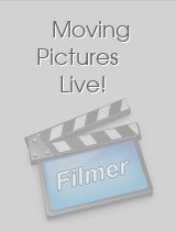 Moving Pictures Live!