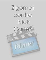 Zigomar contre Nick Carter