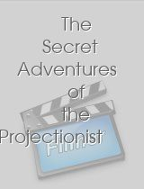 The Secret Adventures of the Projectionist