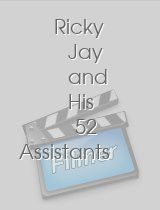 Ricky Jay and His 52 Assistants
