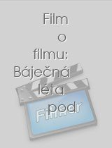 Film o filmu: Báječná léta pod psa download
