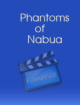 Phantoms of Nabua