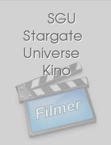 SGU Stargate Universe Kino download