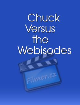 Chuck Versus the Webisodes