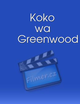 Koko wa Greenwood download