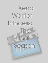 Xena Warrior Princess The Final Season