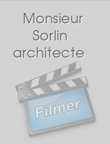 Monsieur Sorlin architecte