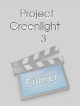 Project Greenlight 3