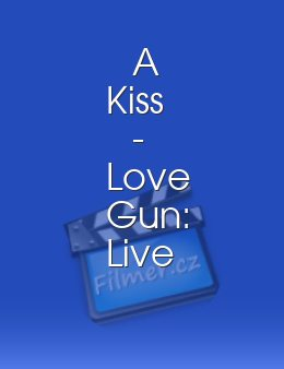 Kiss - Love Gun: Live At River Plate …