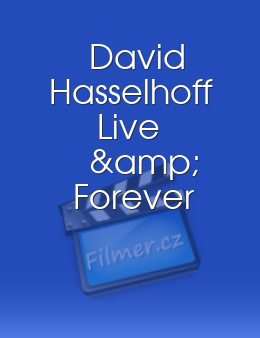 David Hasselhoff Live & Forever