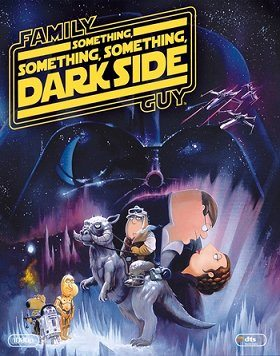 Family Guy Presents: Something Something Something Dark Side S08E20 epizoda